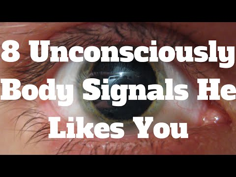 8 Unconsciously Body Signals He Likes You