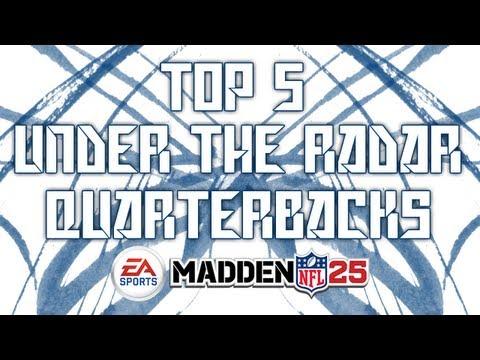 Top 5 Under The Radar Quarterbacks: Madden 25   HD Gameplay