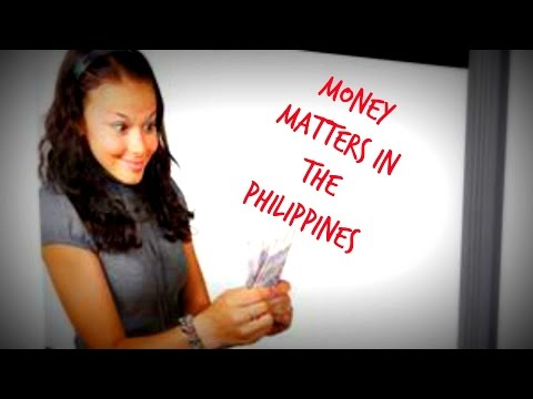 Money Matters In The Philippines