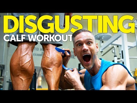DISGUSTING CALF WORKOUT