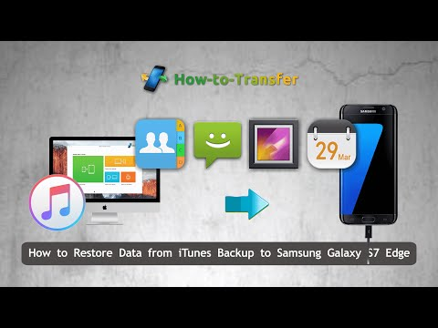How to Restore Data from iTunes Backup to Samsung Galaxy S7 Edge Directly