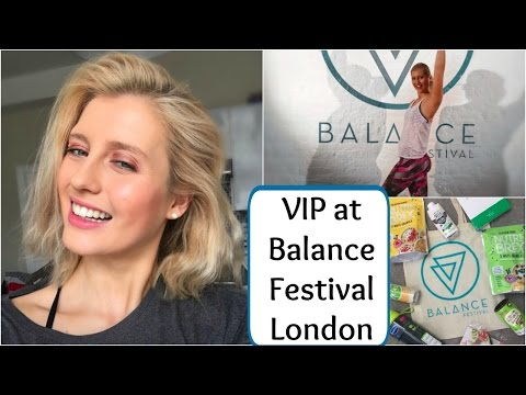 VIP Balance Festival London || Was It Worth it? || Goodie Bag Review
