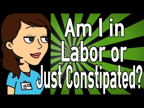 Am I in Labor or Just Constipated?