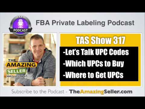 I'm Just Starting out, Where can I BUY a UPC Code? What are My Options? TAS 317: The Amazing Seller
