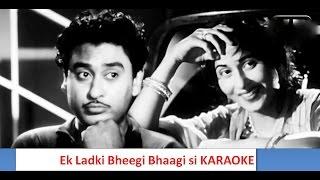Ek Ladki Bheegi Bhaagi Si KARAOKE