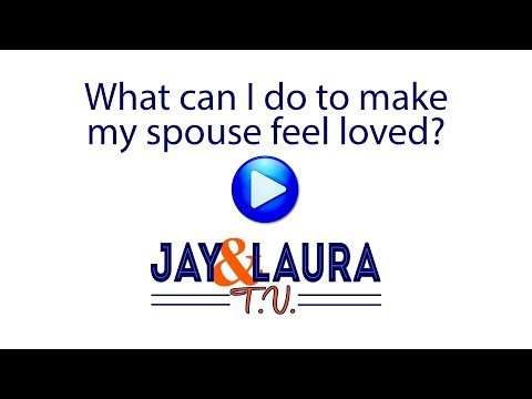 What can I do to make my spouse feel loved?