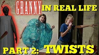 GRANNY IN REAL LIFE PART 2: TWISTS || Taylor and Vanessa