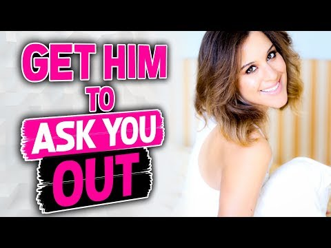 How to Get HIM to Ask You Out (Online & In The Real World)