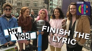 Hey Violet play Finish the Lyric!