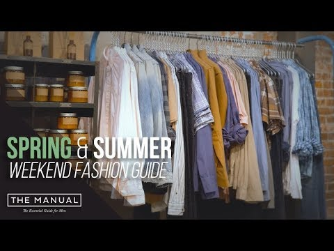 Spring and Summer Men's Style Trends 2018