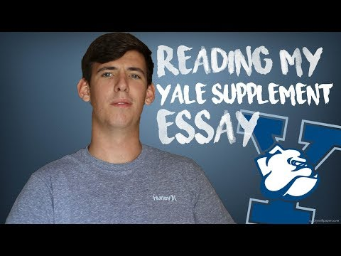 READING MY ACCEPTED YALE SUPPLEMENT ESSAY!!!