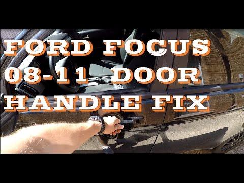 How to FIX 2008-2011 Ford Focus Door handle