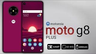Motorola Moto G8 Plus - 7.0 Inch Display, 6000mAh Battery, Final Specs, Price & Launched Date !