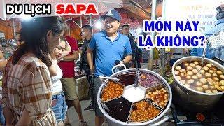 DU LỊCH SAPA ▶ Khám phá Ẩm thực Chợ Đêm Sapa với nhiều món ăn ngon