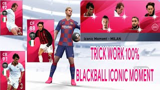 TRICK WORK 100% BLACK BALL || ICONIC LEGEND FROM ICONIC MOMENT - AC MILAN