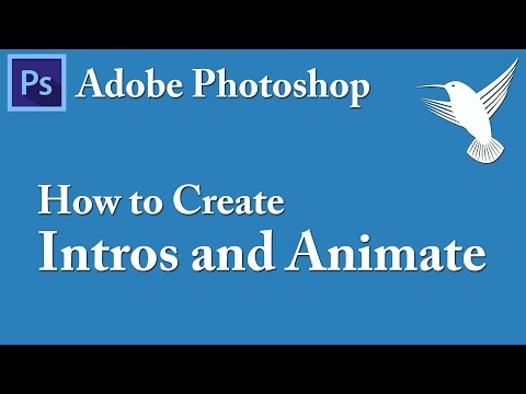 How To Create Video Intros And Animate with Adobe Photoshop - Video Tutorial