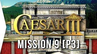 Caesar III ► #12 Lugdunum [Part 3] & Low-ground Villas! - [HD Campaign Gameplay]