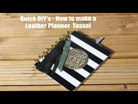 Quick DIY's| How to make a Leather Planner Tassel