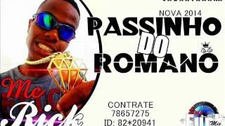 Passinho do Romano MC RICK Lan�amento 2014 Style Funk Mix