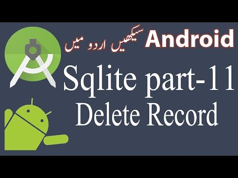 52. Android Sqlite Database Tutorial 11 - Delete record from sqlite table - Urdu/Hindi