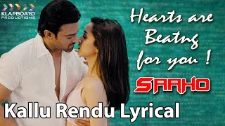 Saaho | Valentine Hearts are Beating for you Prabhas ! Kallu Rendu Lyrical Song |