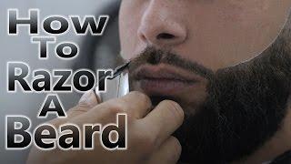 How To Razor Shape Up A Beard
