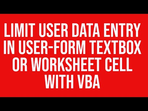 Limit user data entry in a ms Excel userform textbox or Excel worksheet cell