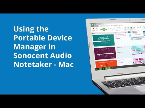 Using the Portable Device Manager in Sonocent Audio Notetaker - Mac
