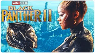BLACK PANTHER 2 Is About To Change Everything