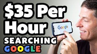 Make Money Searching Google: Up To $35 Per Hour