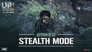 URI | Strike 2 - Stealth Mode | Vicky K, Yami G, Paresh R | Aditya Dhar | 11th Jan 2019