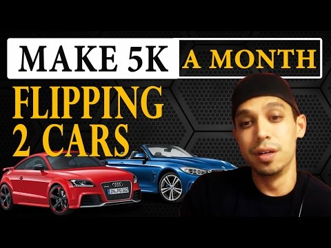 How To Make 5,000 a Month Flipping Cars in Your Part-Time