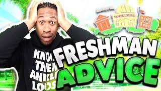 FRESHMAN ADVICE! (College) #2