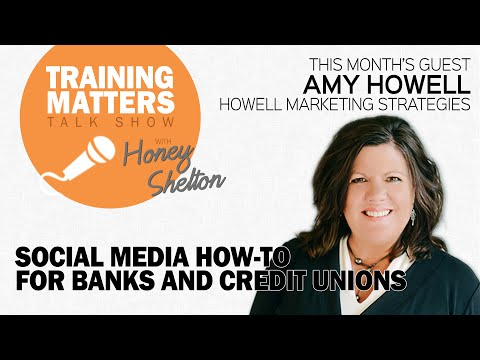 Social Media How-To for Banks and Credit Unions