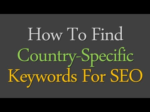How To Find Country Specific SEO Keywords