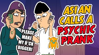 Asian Calls a Psychic Prank (ANIMATED) - Ownage Pranks