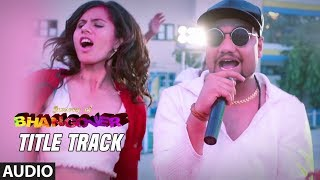 Bhangover Full Audio Song | Journey of Bhangover |  MDKD | Siddhant Madhav