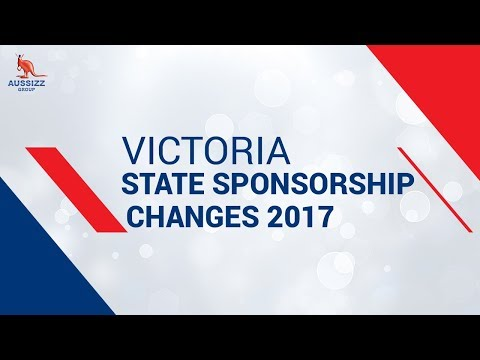 Victoria State Sponsorship changes 2017  || New Criteria