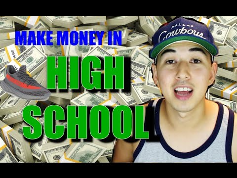EASY Ways to MAKE MONEY In HIGH SCHOOL | Part 2 | (For Young Sneakerheads)
