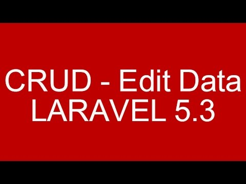 CRUD Example Edit Data in Laravel 5.3 With Validation and Bootstrap Part 1/3