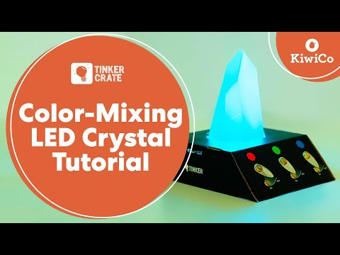 Make a Color-Mixing LED Crystal - Tinker Crate Project