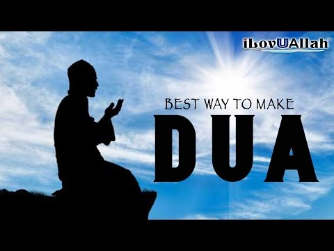 Best Way To Make Dua | Mufti Menk