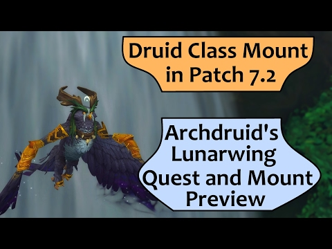 Druid Flying Class Mount in 7.2 - Archdruid's Lunarwing Form Quest