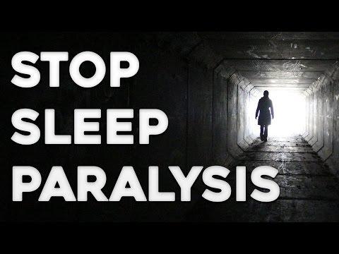 Sleep Paralysis - How to Not Get Sleep Paralysis