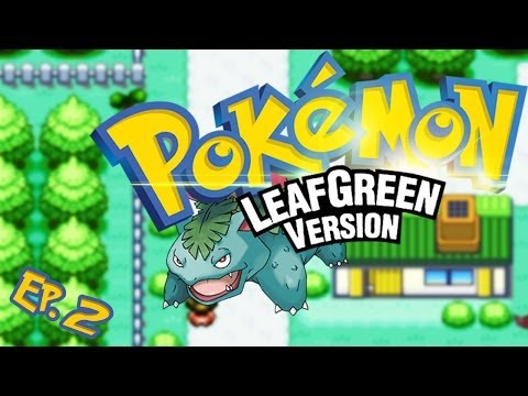 Pokemon LeafGreen - Walkthrough - Part 2