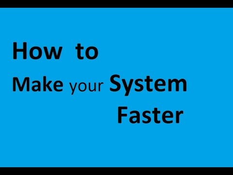 How to make your system faster in 3 min
