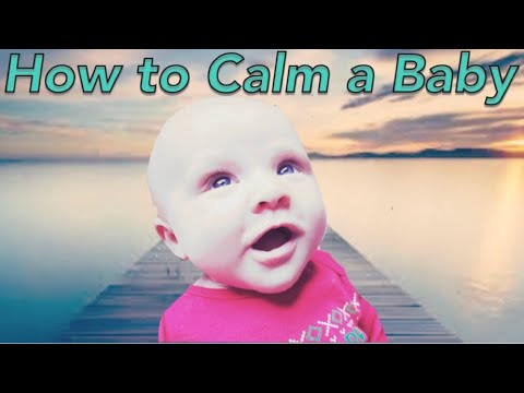 How to Calm a Baby