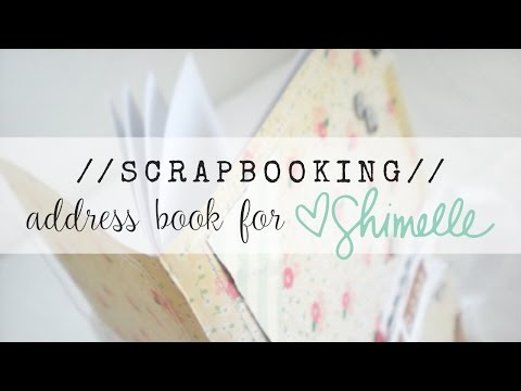 scrapbooking:: address book (video tutorial for Shimelle.com)