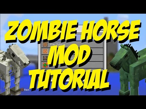 Zombie Horse Mod Minecraft PS4 PS3 EASY MOD TUTORIAL