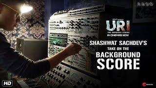 URI - The Surgical Strike   Shashwat's Take On The Background Score   Vicky K, Yami G   11th January